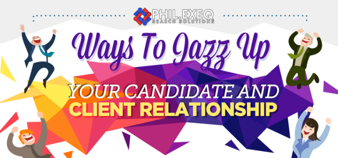 Ways to Jazz Up Your Candidate and Client Relationship(Infographic)