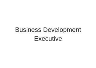Business Development Executive(Hospitality)